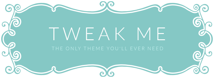 Tweak Me
